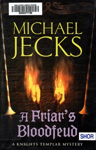 A Friar's Bloodfeud (Knights Templar) Michael Jecks